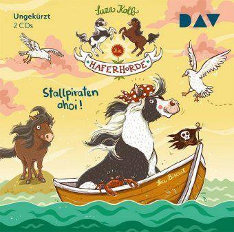 Die Haferhorde - Stallpiraten ahoi!, 2 Audio-CDs, Suza Kolb