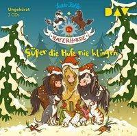 Die Haferhorde - Süßer die Hufe nie klingen, 2 Audio-CDs, Suza Kolb