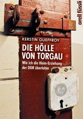 Die Hölle von Torgau, Kerstin Gueffroy