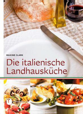 Die italienische Landhausküche, Maxine Clark