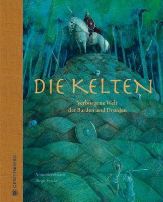 Die Kelten, Anne Bernhardi, Birgit Fricke