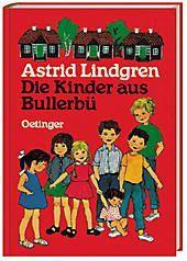 Die Kinder aus Bullerbü, Gesamtausgabe, Astrid Lindgren