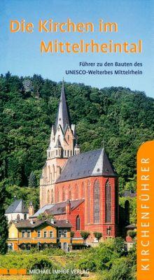 Die Kirchen im Mittelrheintal, Michael Imhof