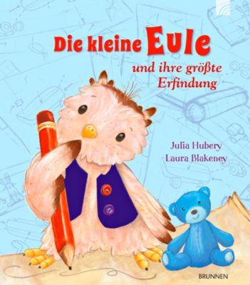 Die kleine Eule und ihre größte Erfindung, Julia Hubery