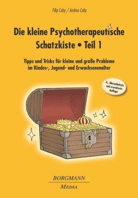 Die kleine Psychotherapeutische Schatzkiste, Filip Caby, Andrea Caby