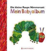 Die kleine Raupe Nimmersatt - Mein Babyalbum - Rot, Eric Carle
