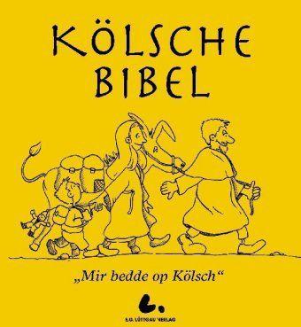 Die Kölsche Bibel, Mir bedde op Kölsch, Markus Becker