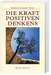 Die Kraft positiven Denkens, Norman V. Peale