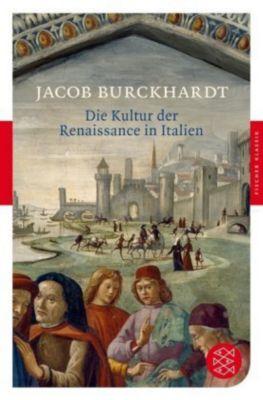 Die Kultur der Renaissance in Italien, Jacob Chr. Burckhardt