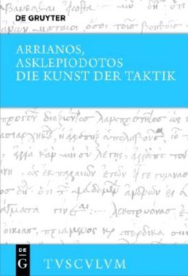 Die Kunst der Taktik, Arrianos, Asklepiodotos