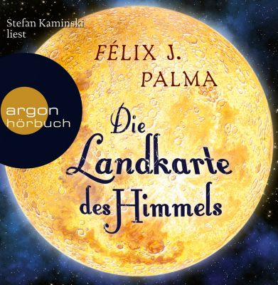 Die Landkarte des Himmels, 9 Audio-CDs, Félix J. Palma