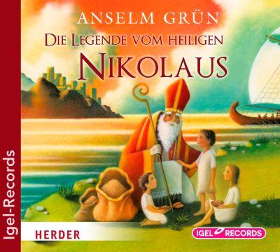 Die Legende vom Heiligen Nikolaus, 1 Audio-CD, Anselm Grün