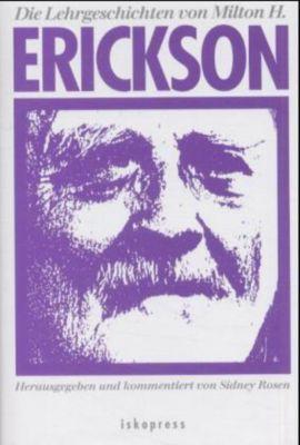 Die Lehrgeschichten von Milton H. Erickson, Milton H. Erickson
