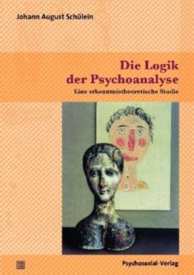 Die Logik der Psychoanalyse, Johann A. Schülein