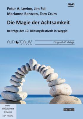 Die Magie der Achtsamkeit, 4 DVDs, Peter A. Levine, Marianne Bentzen, Jim Feil, Tom Crum