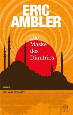 Die Maske des Dimitrios, Eric Ambler