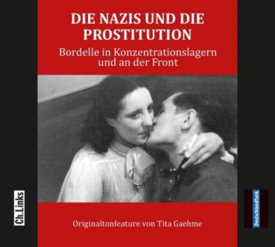 Die Nazis und die Prostitution, Audio-CD, Tita Gaehme