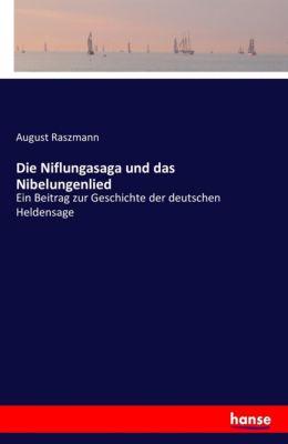 Die Niflungasaga und das Nibelungenlied, August Raszmann