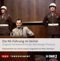 Die NS-Führung im Verhör, 8 Audio-CDs, Ulrich (hg.) Lampen