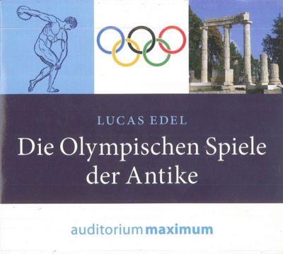 Die Olympischen Spiele der Antike, 1 Audio-CD, Lucas Edel