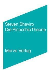 Die Pinocchio Theorie, Steven Shaviro