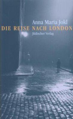 Die Reise nach London, Anna M. Jokl