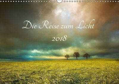 Die Reise zum Licht (Wandkalender 2018 DIN A3 quer) Dieser erfolgreiche Kalender wurde dieses Jahr mit gleichen Bildern, Gregor Derzapf