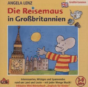 Die Reisemaus In Großbritannien, 1 Audio-CD, Angela Lenz