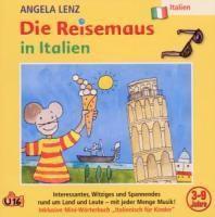 Die Reisemaus In Italien, 1 Audio-CD, Angela Lenz