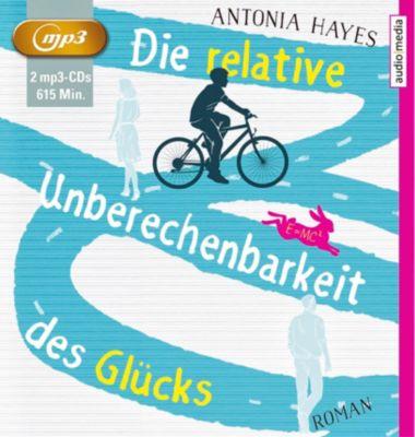 Die relative Unberechenbarkeit des Glücks, 2 MP3-CDs, Antonia Hayes