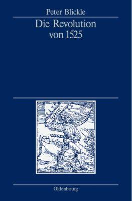 Die Revolution von 1525, Peter Blickle