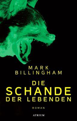 Die Schande der Lebenden, Mark Billingham