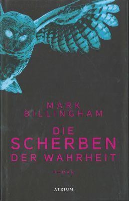 Die Scherben der Wahrheit, Mark Billingham