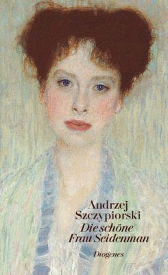 Die schöne Frau Seidenman, Andrzej Szczypiorski