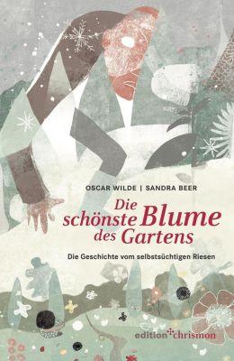 Die schönste Blume des Gartens, Oscar Wilde