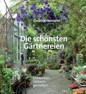 Die schönsten Gärtnereien, Cordula Hamann