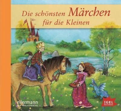 Die schönsten Märchen für die Kleinen, Audio-CD, Jacob Grimm, Wilhelm Grimm, Hans Christian Andersen