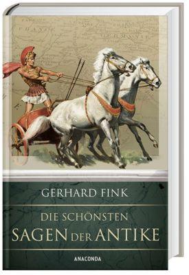 Die schönsten Sagen der Antike, Gerhard Fink