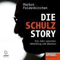 Die Schulz-Story, 1 Audio-CD, MP3 Format, Markus Feldenkirchen