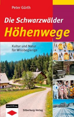 Die Schwarzwälder Höhenwege, Peter Gürth