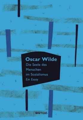 Die Seele des Menschen im Sozialismus, Oscar Wilde