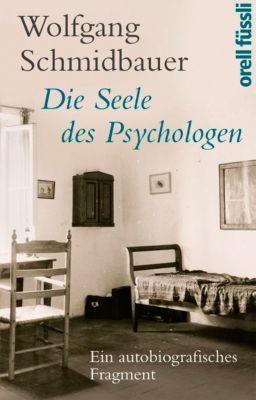 Die Seele des Psychologen, Wolfgang Schmidbauer