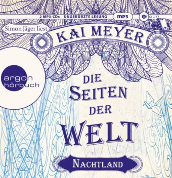 Die Seiten der Welt Band 2: Nachtland (MP3-CD), Kai Meyer