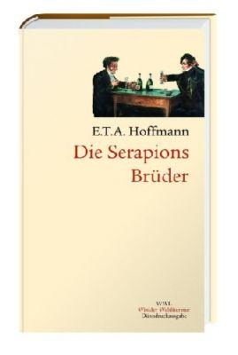 Die Serapions-Brüder, E. T. A. Hoffmann