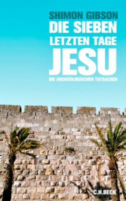 Die sieben letzten Tage Jesu, Shimon Gibson