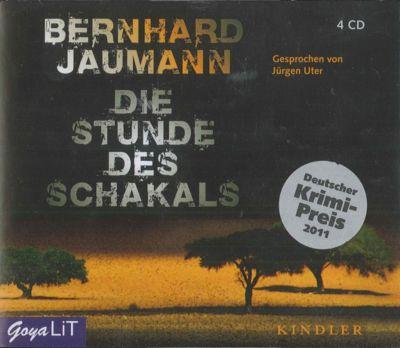 Die Stunde des Schakals, 4 Audio-CDs, Bernhard Jaumann