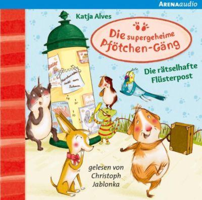 Die supergeheime Pfötchen-Gäng - Die rätselhafte Flüsterpost, 1 Audio-CD, Katja Alves