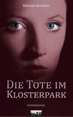 Die Tote im Klosterpark, Michael Romahn
