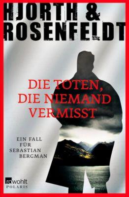 Die Toten, die niemand vermisst, Michael Hjorth, Hans Rosenfeldt