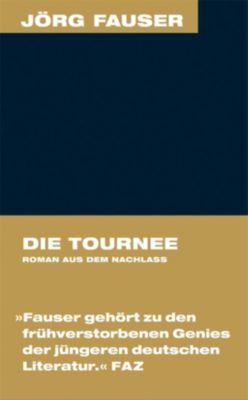 Die Tournee, Jörg Fauser